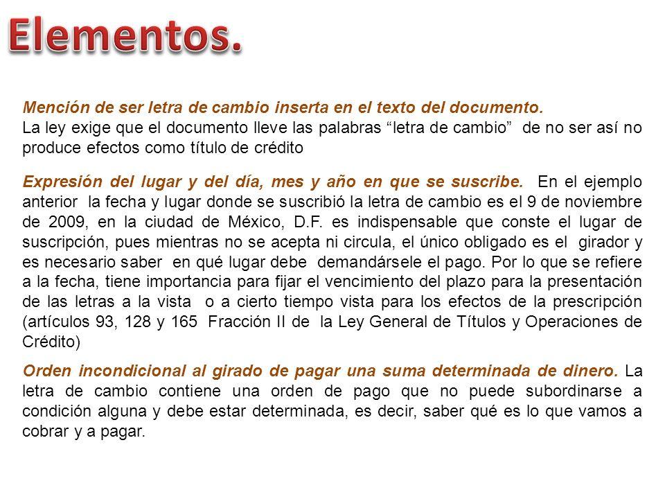 Mención de ser letra de cambio inserta en el texto del documento.
