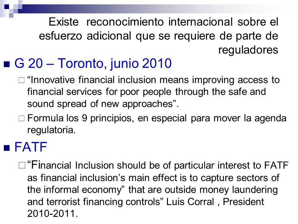 Existe reconocimiento internacional sobre el esfuerzo adicional que se requiere de parte de reguladores G 20 – Toronto, junio 2010 Innovative financia