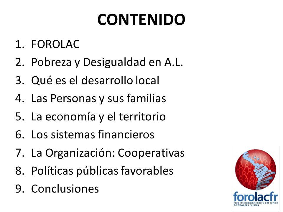 CONTENIDO 1.FOROLAC 2.Pobreza y Desigualdad en A.L.