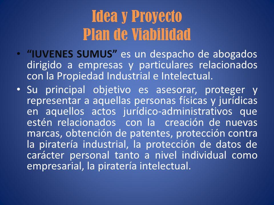 Idea y Proyecto Plan de Viabilidad IUVENES SUMUS es un despacho de abogados dirigido a empresas y particulares relacionados con la Propiedad Industria