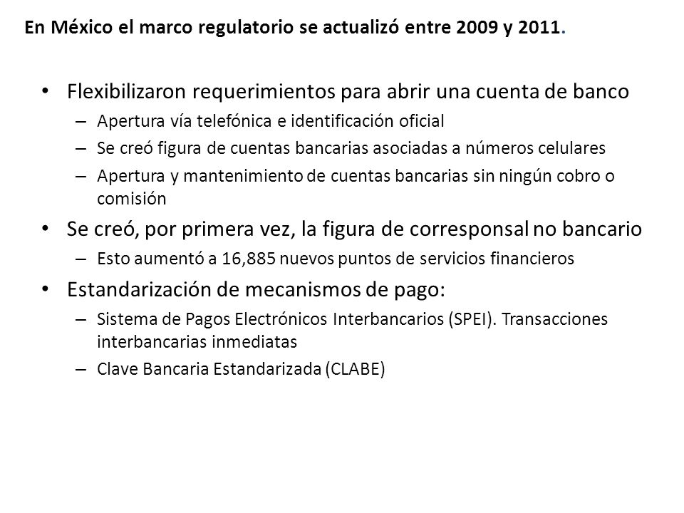 Flexibilizaron requerimientos para abrir una cuenta de banco – Apertura vía telefónica e identificación oficial – Se creó figura de cuentas bancarias