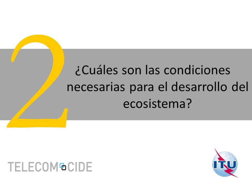 ¿Cuáles son las condiciones necesarias para el desarrollo del ecosistema? 2