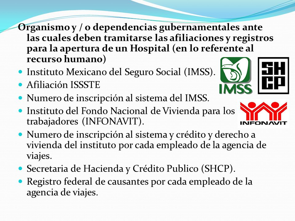 Tramites y permisos gubernamentales y fiscales Secretaria de Hacienda y Crédito Publico (SHCP). Registro federal de causantes. Secretaria de Salud. Li