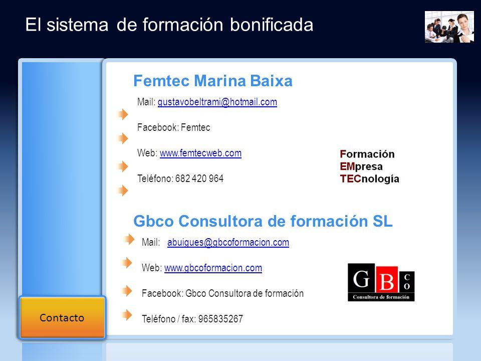 Femtec Marina Baixa Mail: gustavobeltrami@hotmail.comgustavobeltrami@hotmail.com Facebook: Femtec Web: www.femtecweb.comwww.femtecweb.com Teléfono: 68