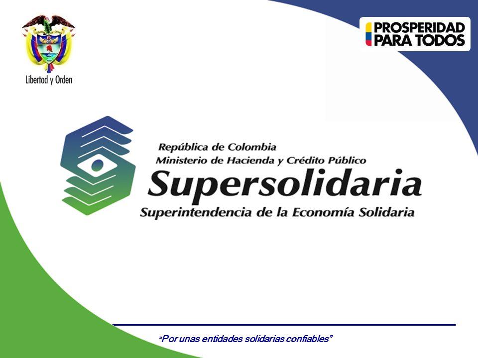 Por unas entidades solidarias confiables Certificado Nº GP 006 - 1Certificado Nº SC 3306- 1 GUÍA DE BUEN GOBIERNO PARA LAS ORGANIZACIONES VIGILADAS POR LA SUPERINTENDENCIA DE LA ECONOMÍA SOLIDARIA Reto del sector solidario Bogotá, Junio 20 de 2013