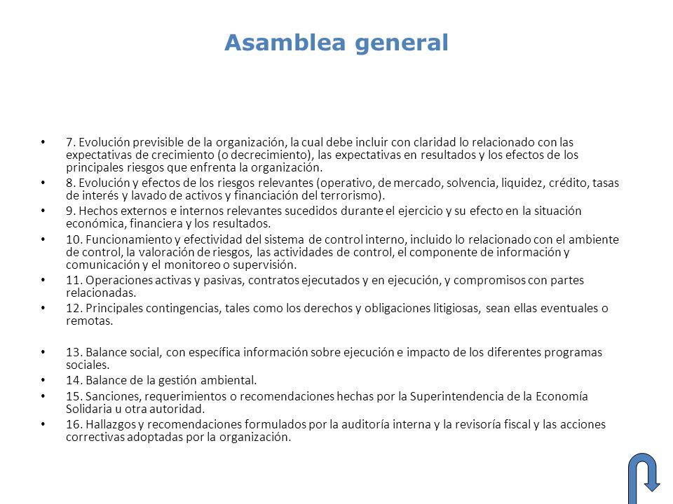 Asamblea general 7. Evolución previsible de la organización, la cual debe incluir con claridad lo relacionado con las expectativas de crecimiento (o d