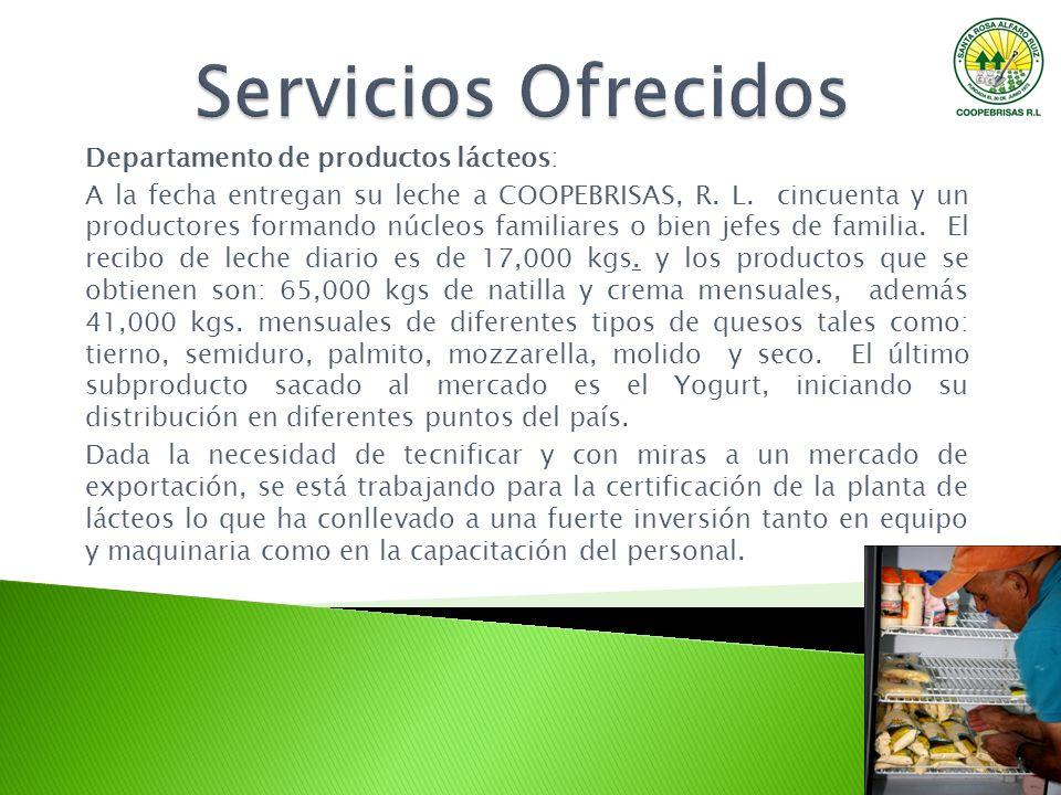 Departamento de productos lácteos: A la fecha entregan su leche a COOPEBRISAS, R. L. cincuenta y un productores formando núcleos familiares o bien jef