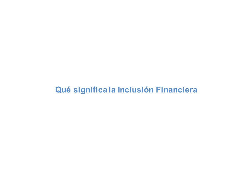 Inclusión financiera: definición La inclusión financiera plena es un estado en el cual todas las personas que puedan utilizar servicios financieros de calidad tengan acceso a ellos, que estos tengan precios asequibles, sean proveídos de una manera conveniente y con dignidad para con sus clientes.