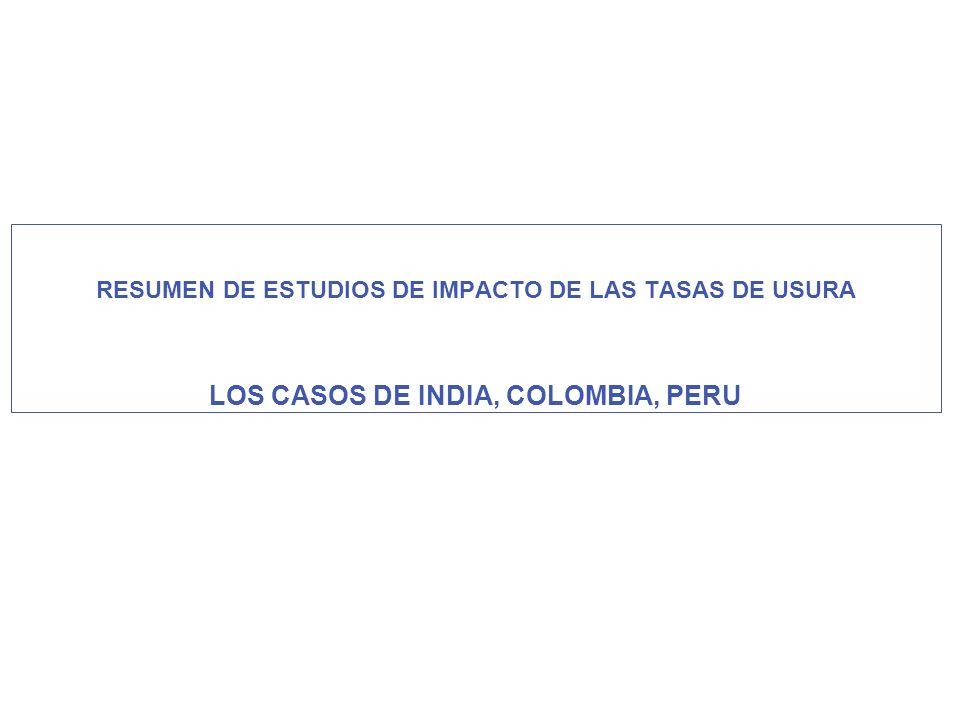 RESUMEN DE ESTUDIOS DE IMPACTO DE LAS TASAS DE USURA LOS CASOS DE INDIA, COLOMBIA, PERU