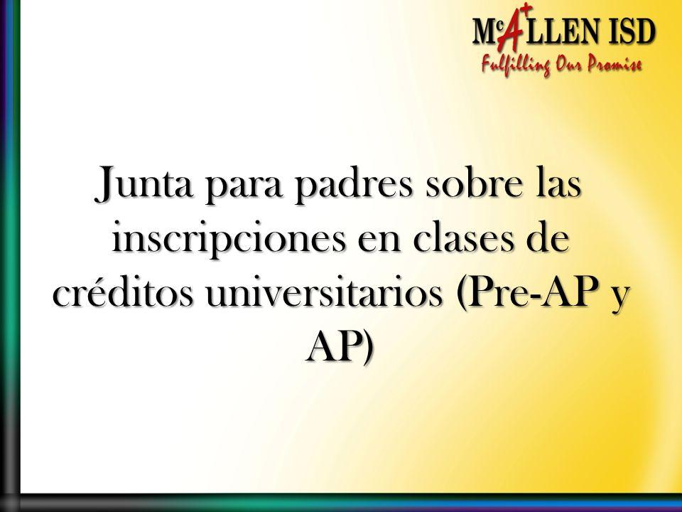 Junta para padres sobre las inscripciones en clases de créditos universitarios (Pre-AP y AP)