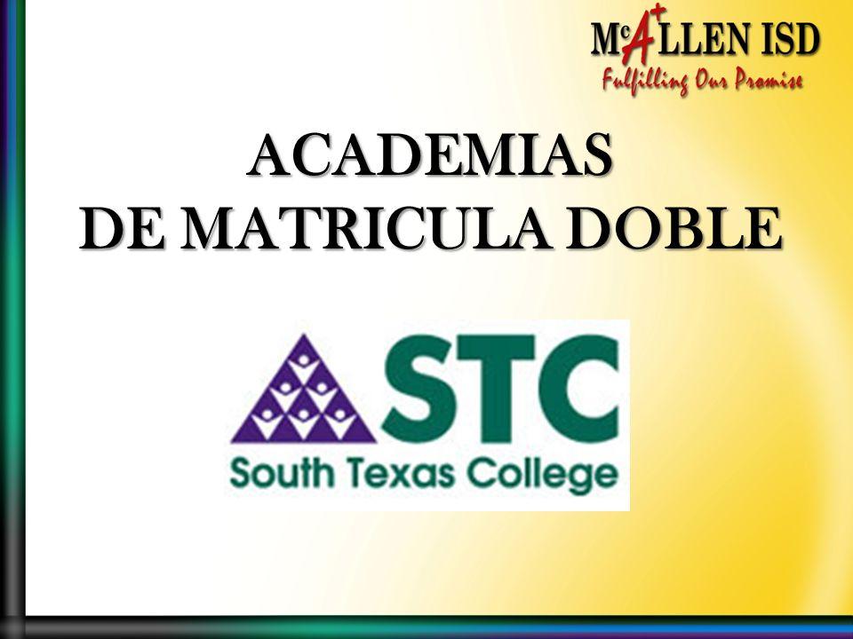 ACADEMIAS DE MATRICULA DOBLE