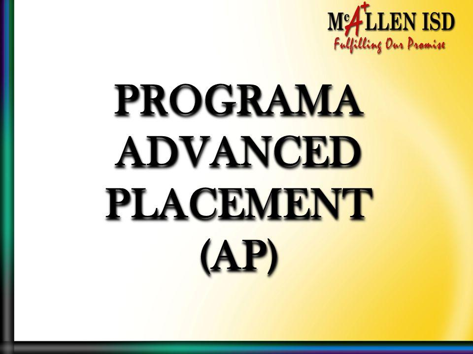 PROGRAMAADVANCEDPLACEMENT(AP)PROGRAMAADVANCEDPLACEMENT(AP)