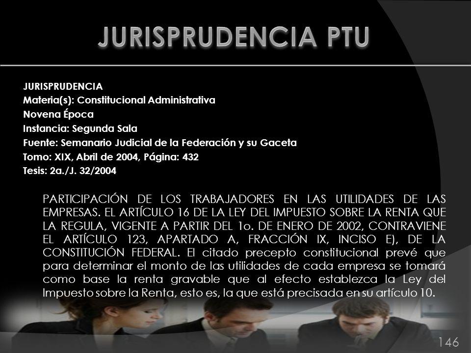 JURISPRUDENCIA Materia(s): Constitucional Administrativa Novena Época Instancia: Segunda Sala Fuente: Semanario Judicial de la Federación y su Gaceta