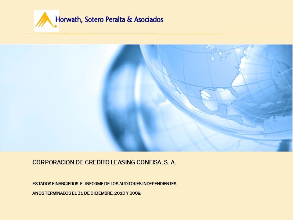 CORPORACION DE CREDITO LEASING CONFISA, S. A. ESTADOS FINANCIEROS E INFORME DE LOS AUDITORES INDEPENDIENTES AÑOS TERMINADOS EL 31 DE DICIEMBRE, 2010 Y