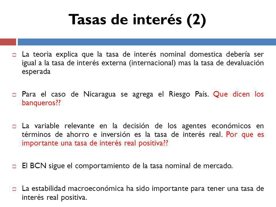 La teoria explica que la tasa de interés nominal domestica debería ser igual a la tasa de interés externa (internacional) mas la tasa de devaluación esperada Para el caso de Nicaragua se agrega el Riesgo País.