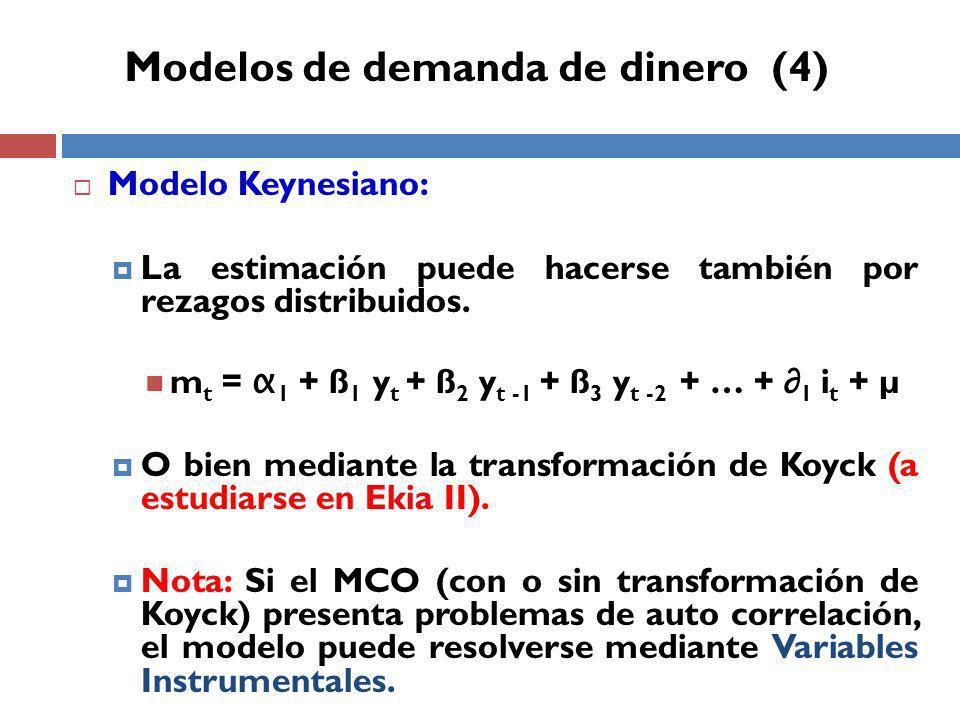 Modelo Keynesiano: La estimación puede hacerse también por rezagos distribuidos.