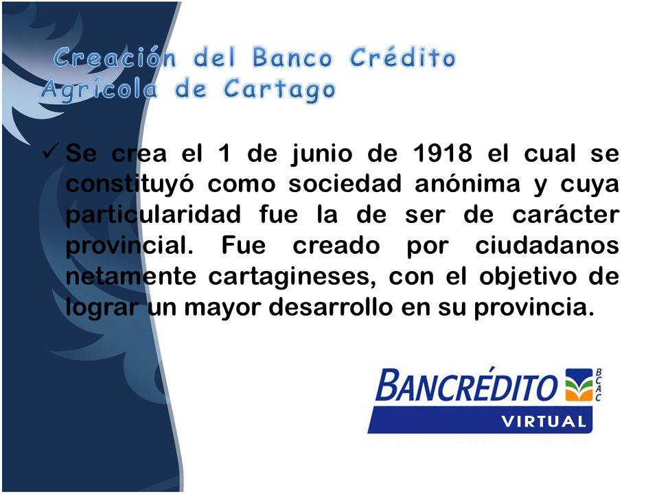 Se crea el 1 de junio de 1918 el cual se constituyó como sociedad anónima y cuya particularidad fue la de ser de carácter provincial. Fue creado por c