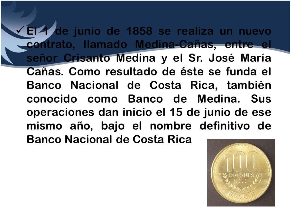 El 1 de junio de 1858 se realiza un nuevo contrato, llamado Medina-Cañas, entre el señor Crisanto Medina y el Sr. José María Cañas. Como resultado de