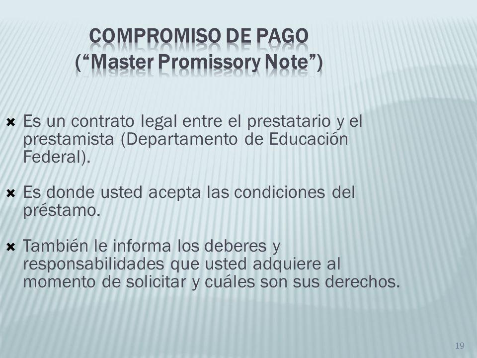19 Es un contrato legal entre el prestatario y el prestamista (Departamento de Educación Federal). Es donde usted acepta las condiciones del préstamo.