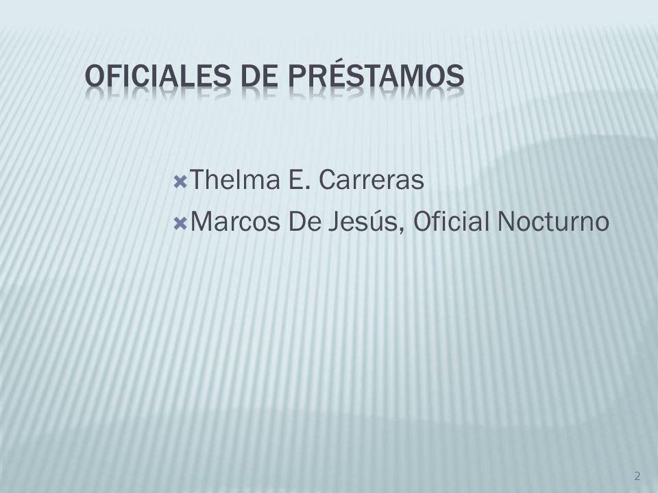 2 Thelma E. Carreras Marcos De Jesús, Oficial Nocturno