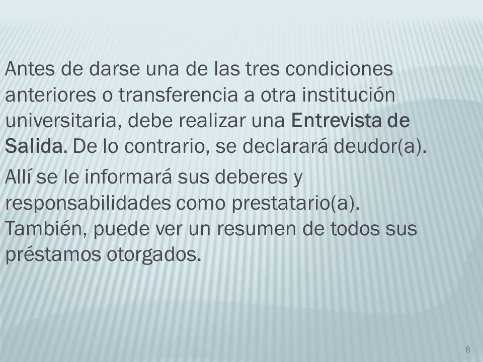 19 Es un contrato legal entre el prestatario y el prestamista (Departamento de Educación Federal).