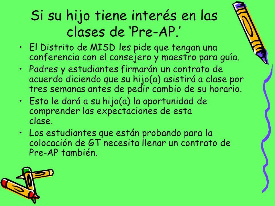 Escuela Intermedia (Junior High) AP/Pre-AP Guía de Criterio 2012-2013 Pre-AP - Estudio Social, Ciencia, Matemática, y/o Ingles: * 7 º grado: 707 Escal