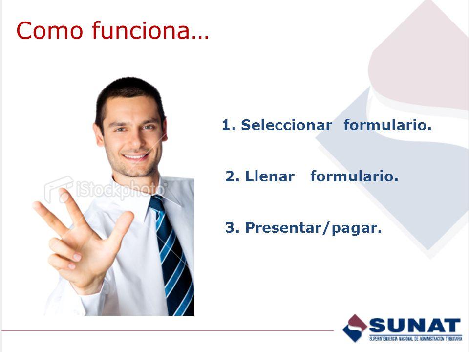 Paso 1: Seleccionar el formulario. Declaración Simplificada