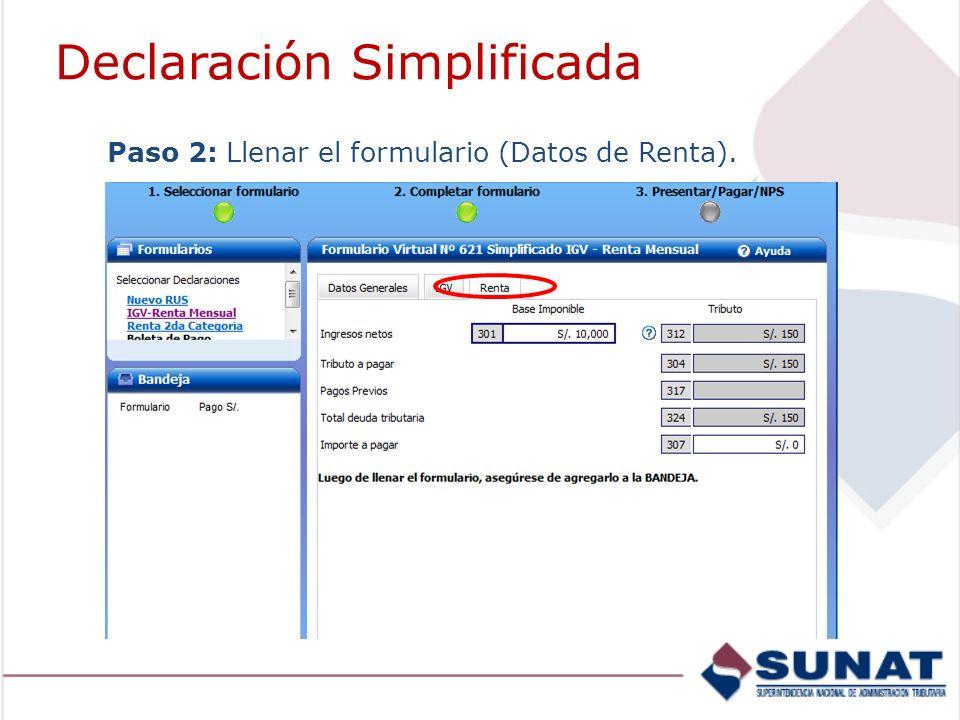 Paso 2: Llenar el formulario (Datos de Renta). Declaración Simplificada