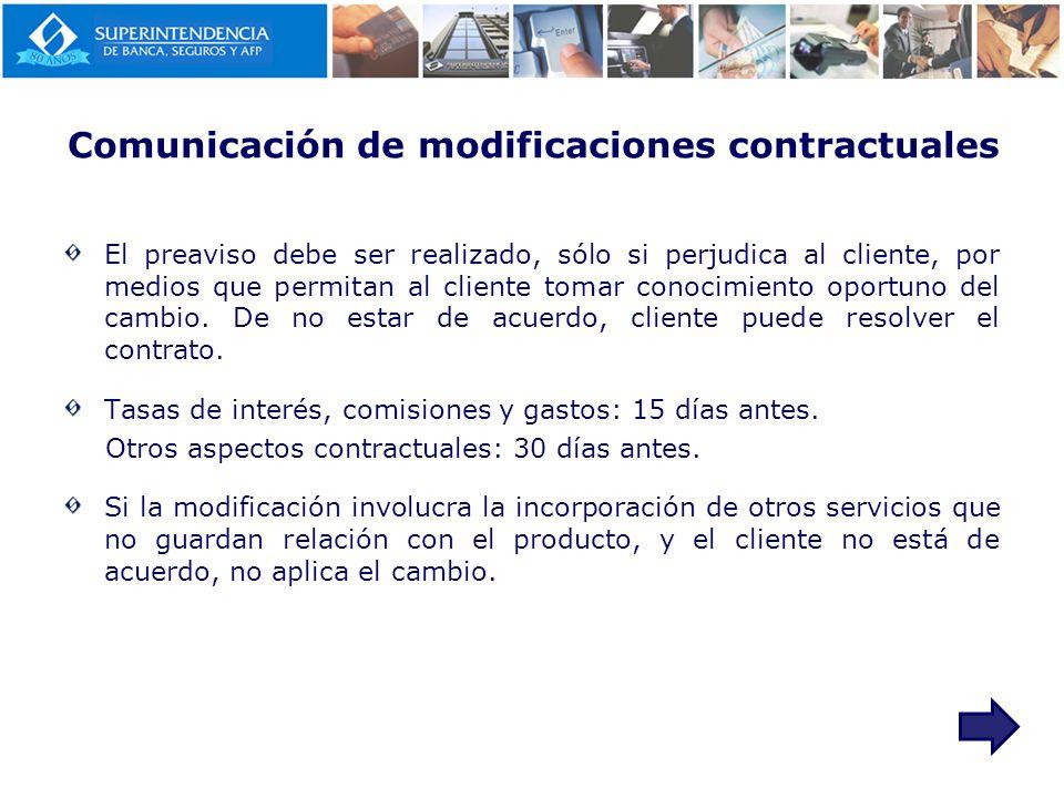 Comunicación de modificaciones contractuales El preaviso debe ser realizado, sólo si perjudica al cliente, por medios que permitan al cliente tomar co