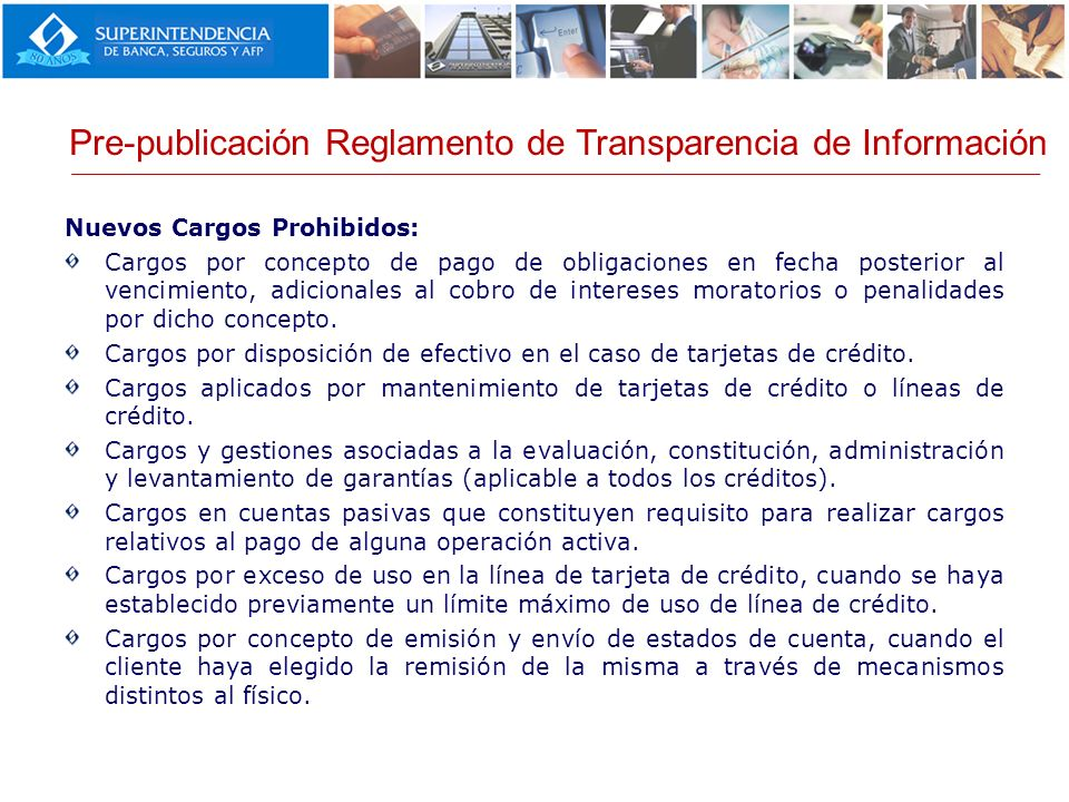 Nuevos Cargos Prohibidos: Cargos por concepto de pago de obligaciones en fecha posterior al vencimiento, adicionales al cobro de intereses moratorios