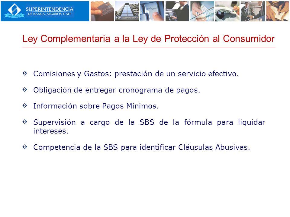 Comisiones y Gastos: prestación de un servicio efectivo. Obligación de entregar cronograma de pagos. Información sobre Pagos Mínimos. Supervisión a ca
