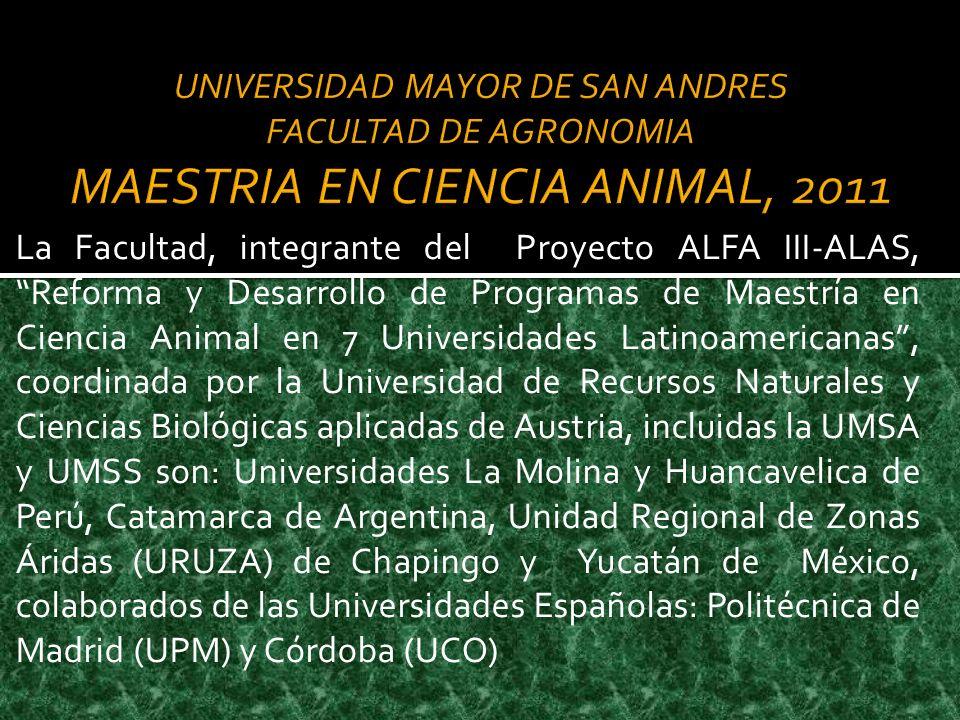 La Facultad, integrante del Proyecto ALFA III-ALAS, Reforma y Desarrollo de Programas de Maestría en Ciencia Animal en 7 Universidades Latinoamericana