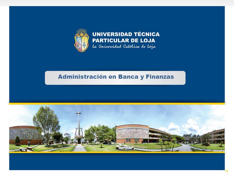 Administración en Banca y Finanzas