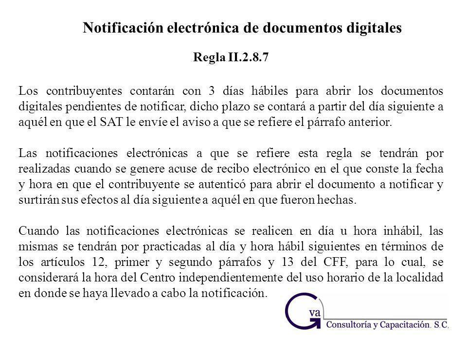 Notificación electrónica de documentos digitales Los contribuyentes contarán con 3 días hábiles para abrir los documentos digitales pendientes de noti