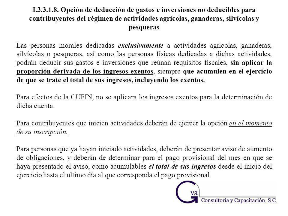 I.3.3.1.8. Opción de deducción de gastos e inversiones no deducibles para contribuyentes del régimen de actividades agrícolas, ganaderas, silvícolas y