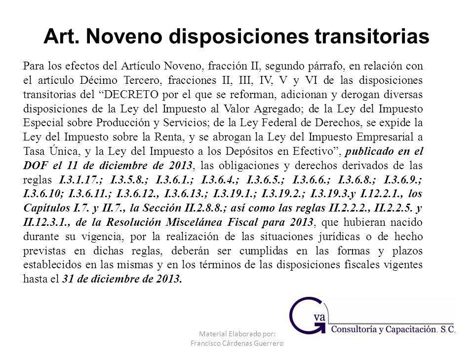Material Elaborado por: Francisco Cárdenas Guerrero Para los efectos del Artículo Noveno, fracción II, segundo párrafo, en relación con el artículo Dé
