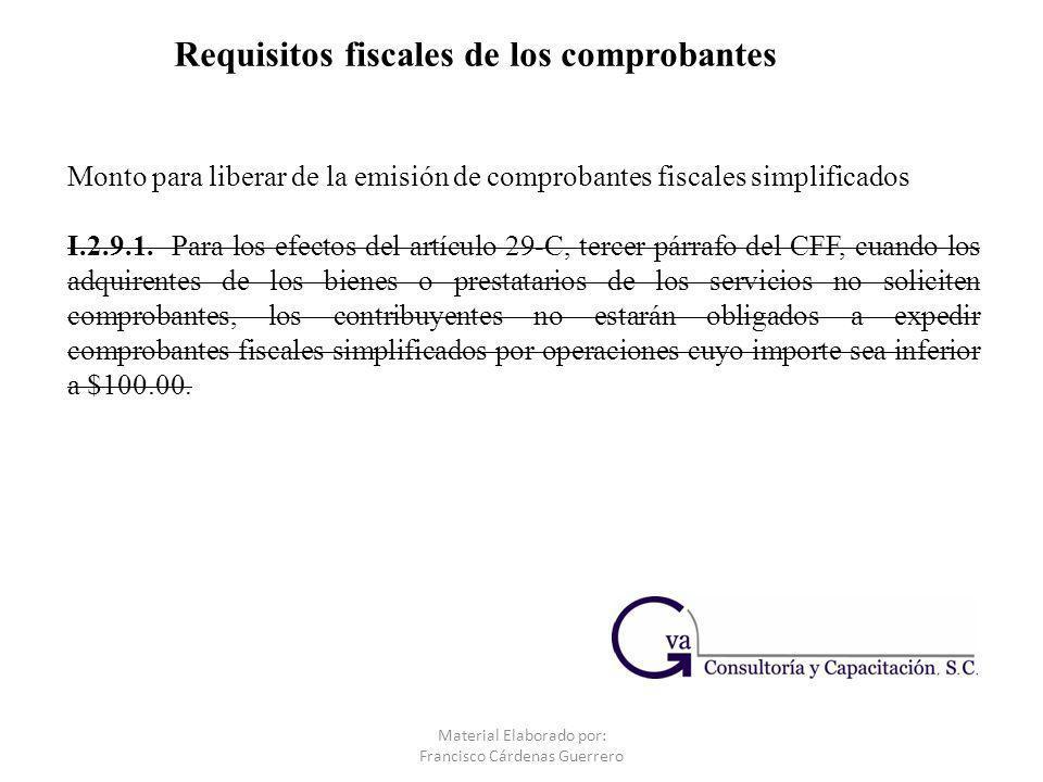 Monto para liberar de la emisión de comprobantes fiscales simplificados I.2.9.1.Para los efectos del artículo 29-C, tercer párrafo del CFF, cuando los