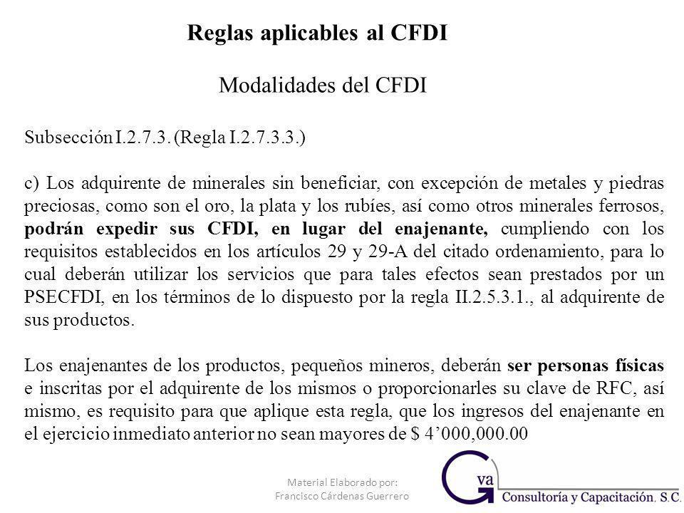 Subsección I.2.7.3. (Regla I.2.7.3.3.) c) Los adquirente de minerales sin beneficiar, con excepción de metales y piedras preciosas, como son el oro, l