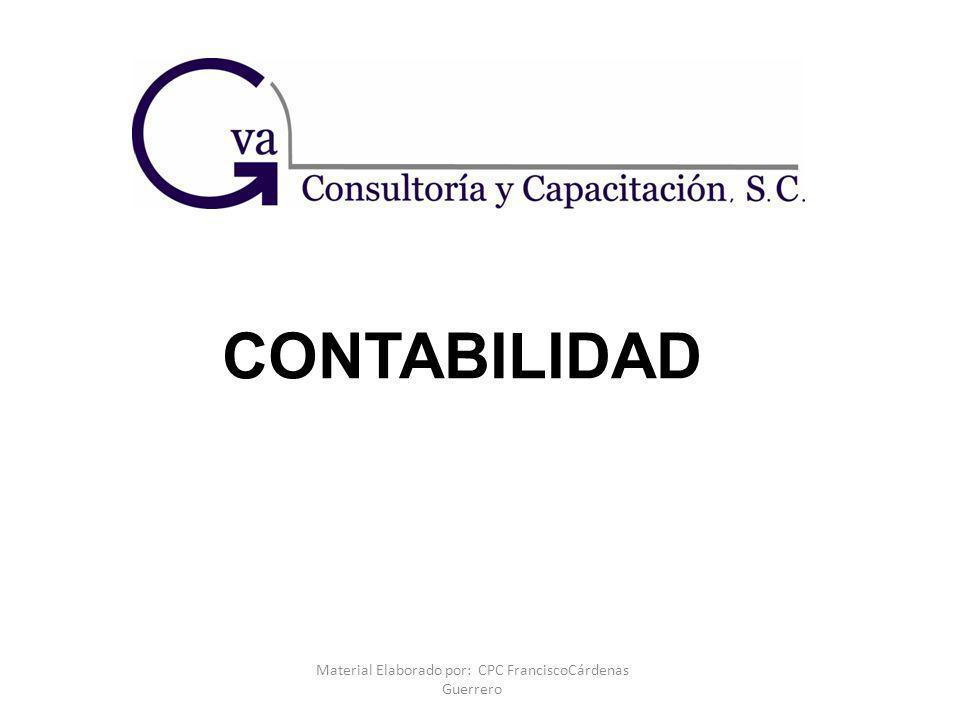 Material Elaborado por: CPC FranciscoCárdenas Guerrero CONTABILIDAD
