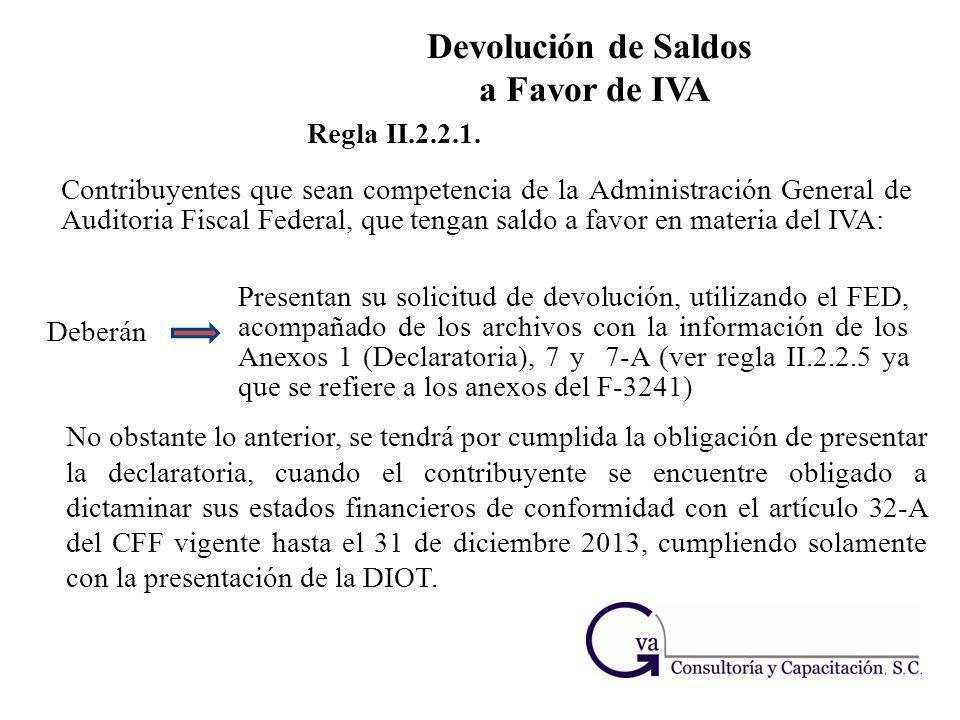 Contribuyentes que sean competencia de la Administración General de Auditoria Fiscal Federal, que tengan saldo a favor en materia del IVA: Regla II.2.
