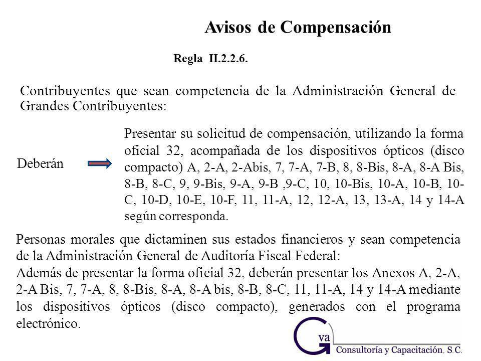 Contribuyentes que sean competencia de la Administración General de Grandes Contribuyentes: Regla II.2.2.6. Deberán Personas morales que dictaminen su