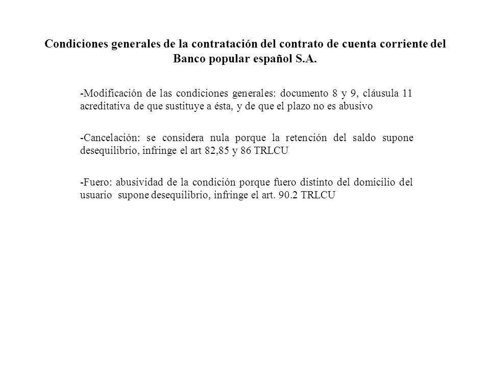 Condiciones generales de la contratación del contrato de cuenta corriente del Banco popular español S.A. -Modificación de las condiciones generales: d