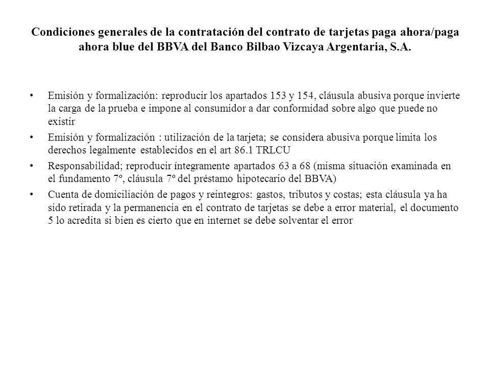 Condiciones generales de la contratación del contrato de tarjetas paga ahora/paga ahora blue del BBVA del Banco Bilbao Vizcaya Argentaria, S.A. Emisió