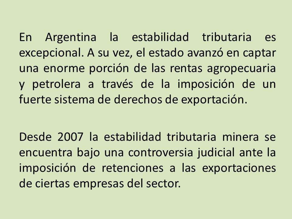 En Argentina la estabilidad tributaria es excepcional.