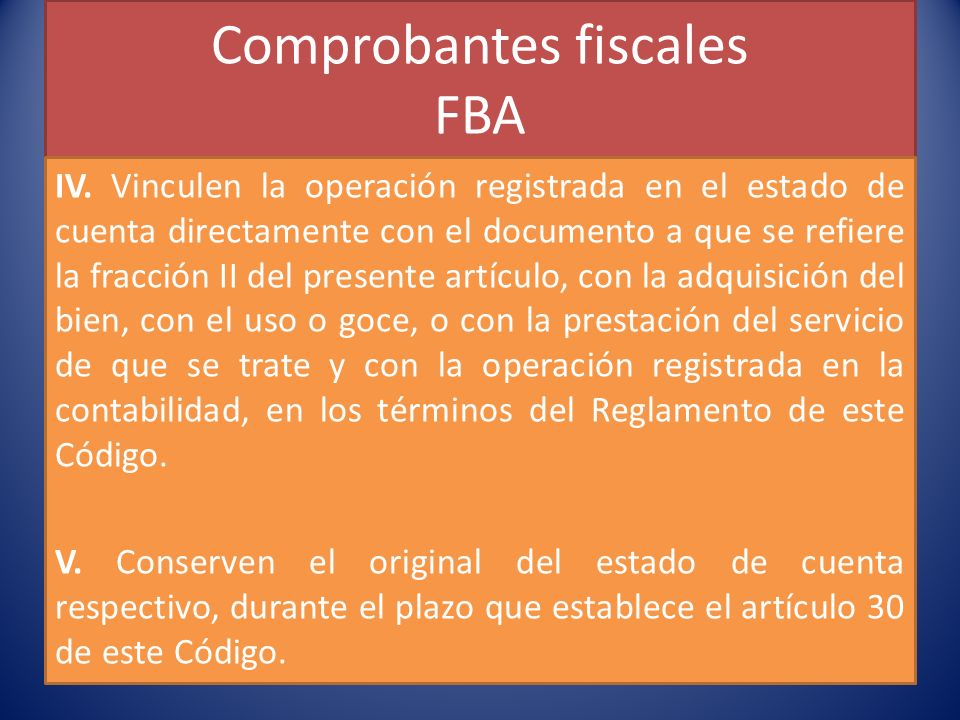 Comprobantes fiscales FBA IV.