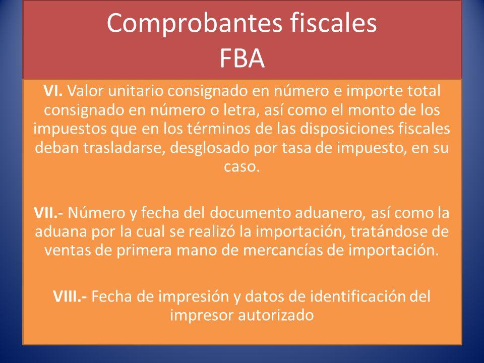 Comprobantes fiscales FBA VI.