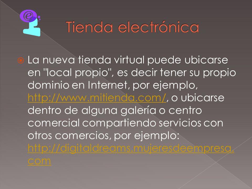 Establecer otras muchas relaciones y alianzas comerciales sólo posibles a través del comercio electrónico.