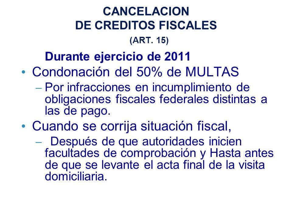 CANCELACION DE CREDITOS FISCALES (ART.