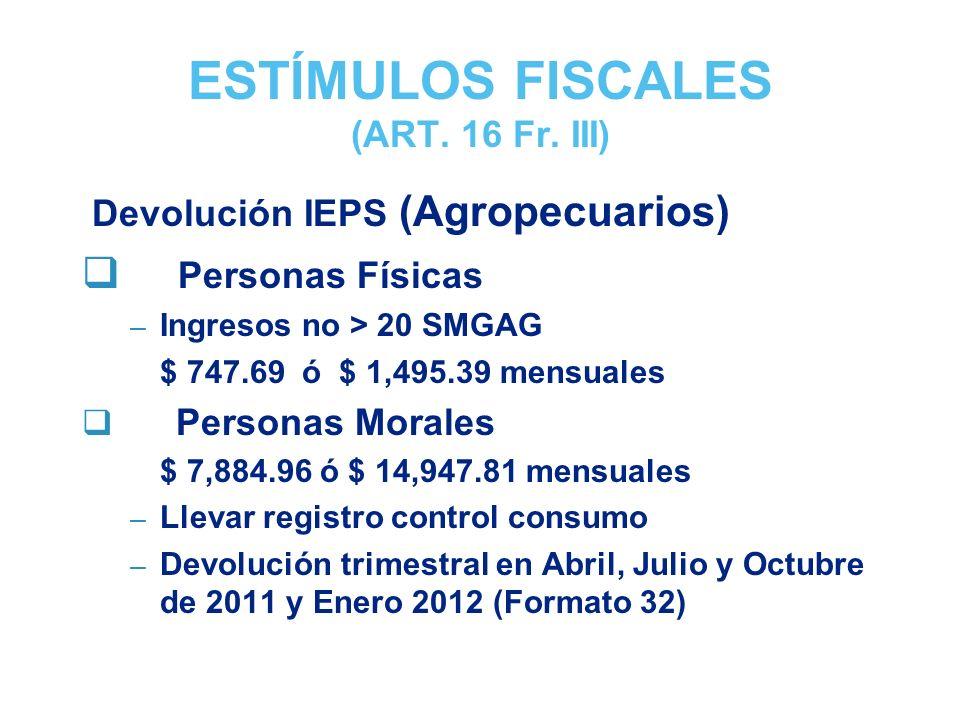 ESTÍMULOS FISCALES (ART.16 Fr.