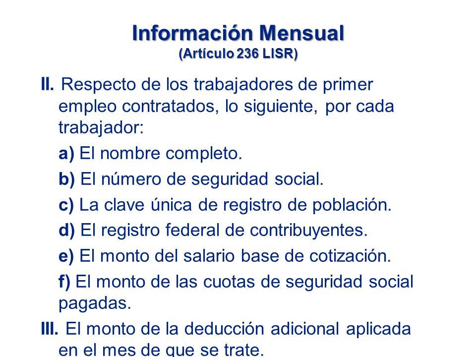 Información Mensual (Artículo 236 LISR) II.